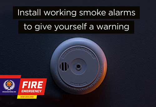 Fire and Emergency NZ - Install working smoke alarms to give yourself a warning
